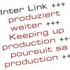 Inter Link: Keeping up production